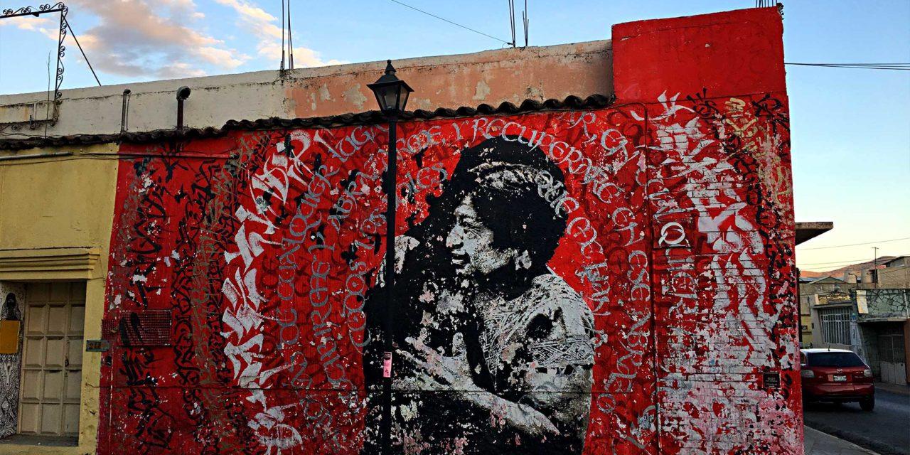 Mexico: Murals U0026 Street Art Of Oaxaca U2013 A Bakeru0027s Dozen ...